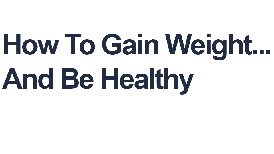 gain-weight-and-be-h